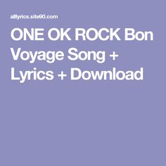 ONE OK ROCK Bon Voyage Song + Lyrics + Download