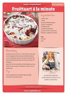 fruittaart a la minute Good Healthy Recipes, Healthy Baking, Sweet Recipes, No Cook Desserts, Just Desserts, Delicious Desserts, Good Food, Yummy Food, Fast Easy Meals