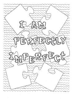 i am perfectly imperfect coloring page - Love Coloring Pages 2