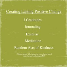 5 tips for Creating Lasting Positive Change, from Shawn Achor