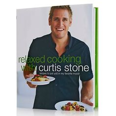 """""""Relaxed Cooking with Curtis Stone"""" Cookbook by Curtis Stone at HSN.com."""