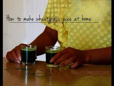 how to make wheatgrass juice at home - YouTube