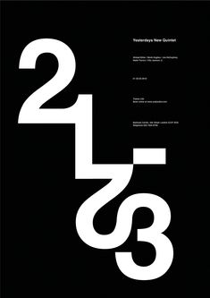 Yesterday's New Quintet, poster submitted and designed by Jacek Rudzki (2013) –Type OnlyUnit Editions