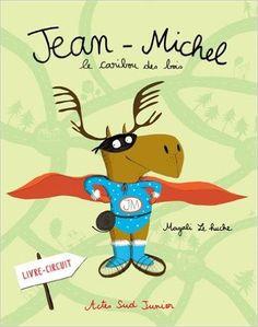 Amazon.fr - Jean-Michel le caribou des bois - Magali Le Huche - Livres