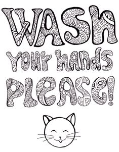 Wash Your Hands Please - Adult Coloring Page Zen Doodle Poster. Positive and uplifting poster. You can colorize it without leaving your home, if you have a printer. This art saved without watermark, and you can just save it to your computer. Clay Projects, Clay Crafts, Adult Coloring, Coloring Pages, Hobbies To Try, Clay Studio, Dutch Quotes, 3d Wall Art, Polymer Clay Miniatures