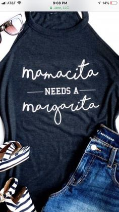 Mamacita needs a Margarita shirt Vinyl Shirts, Mom Shirts, Funny Shirts, Funny Drinking Shirts, Sweat Shirt, Plotter Silhouette Cameo, Shirt Designs, Moda Emo, Diy Shirt