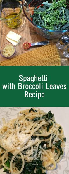 Spaghetti with Broccoli Leaves Recipe dinner pasta recipe. Pasta Dinner Recipes, Spaghetti Recipes, Dinner Dishes, How To Cook Broccoli, Broccoli Recipes, Vegetable Recipes, Vegetarian Recipes Easy, Healthy Dinner Recipes, Weeknight Recipes