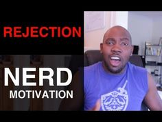 Some motivation. #rejection