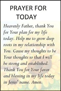 Prayer for today... ❤️ Please visit me at → https://www.pinterest.com/imjollyollie/