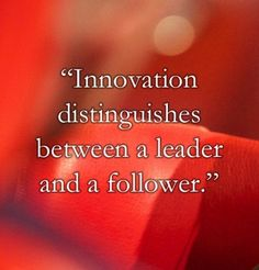 Inspiring quotes on Innovation and Leadership Successful Business Tips, Motivational Quotes, Inspirational Quotes, Distinguish Between, Core Values, Some Quotes, Happy Thoughts, Inspire Me, Leadership