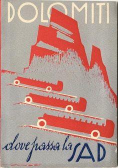 """""""Dolomiti dove passa la SAD, il"""" Libretto di viaggio per il SAD - Società Automobilistica Dolomiti 1929"""