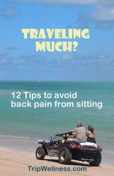 Travel tips to help you avoid back pain on the go. Trip Wellness Blog: http://www.tripwellness.com/travel-tips-to-avoid-back-pain-from-sitting/ #TravelTips #HolidayTravel #FamilyTravel
