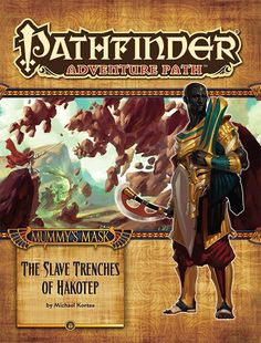 Pathfinder Adventure Path #83: The Slave Trenches of Hakotep (Mummy's Mask 5 of 6) (PFRPG) | Book cover and interior art for Pathfinder Roleplaying Game - PFRPG, 3rd Edition, 3E, 3.x, 3.0, 3.5, 3.75, Role Playing Game, RPG, Open Game License, OGL, Paizo Inc. | Create your own roleplaying game books w/ RPG Bard: www.rpgbard.com | Not Trusty Sword art: click artwork for source