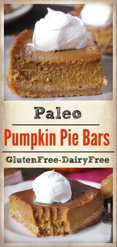 Paleo Pumpkin Pie Bars- a graham cracker-like crust and a sweet, smooth filling. Gluten free, dairy free, and naturally sweetened. *crust needs work Paleo Pumpkin Pie, Pumpkin Pie Bars, Pumpkin Pies, Gluten Free Pumpkin Bars, Pumpkin Foods, Pumpkin Recipes Whole 30, Pumpkin Pie Recipe With Coconut Milk, Gluten Free Bars, Dairy Free Recipes