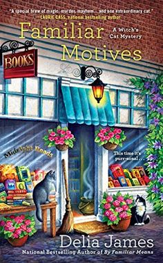 Familiar Motives (A Witch's Cat Mystery) by Delia James https://www.amazon.com/dp/B01NCU0P7X/ref=cm_sw_r_pi_dp_x_xZJKybMFD8P5B