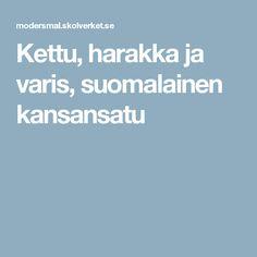 Kettu, harakka ja varis, suomalainen kansansatu