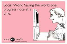 Social work! BAHAHA so true