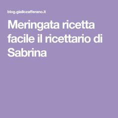 Meringata ricetta facile il ricettario di Sabrina