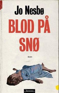 """ Born to be a reader"": Blod på snø av Jo Nesbø Novel Movies, My Books, Novels, Reading, Mystery, Pocket, Dominatrix, Word Reading, Reading Books"