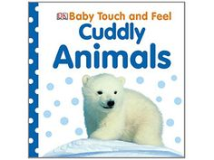 Buy Baby Touch and Feel Cuddly Animals by DK at Mighty Ape NZ. Introduce your baby to cute cuddly animals with touch and feel textures. Tickle and touch the textures together with your baby and help them discover. Baby Animals, Funny Animals, Cute Animals, Excited Baby, Touch And Feel Book, Dk Publishing, Early Reading, 6 Month Olds, Used Books