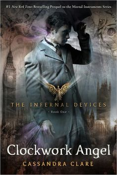 Clockwork Angel (The Infernal Devices Series #1) I've been told I should read this so I picked it up. I hope they are right!