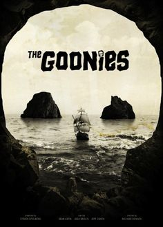 The Goonies (1985)''''Im pretty sure I watched this when I was 4...ha:)(For the 1st outta 1,374th time)