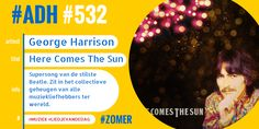 #ADH #532 #liedjevandedag  Here Comes The Sun | George Harrison  ♫♫♫
