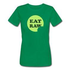 dca23416d Eat Raw Women s Premium T-Shirt