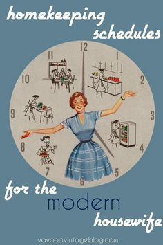 vintage housewife cleaning tips and advice...this is so cool...a clock that tells you how to be a modern housewife.