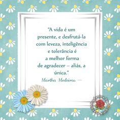 A vida é um presente....