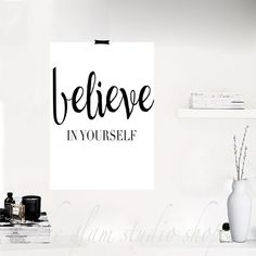Printable Poster Believe In Yourself Motivational print Inspirational Quotes inspirational print motivational quotes gift idea Minimal style