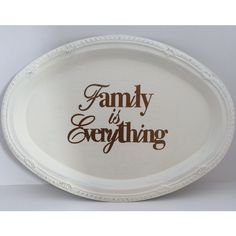 Family is Everything Oval Plate Sign, Thanksgiving Decor, Fall Decor,... ($12) ❤ liked on Polyvore featuring home, home decor, wall art, rustic home accessories, rustic plates, rustic home decor, fall plates and bone plate