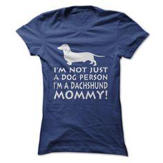 Im a Dachshund Mommy