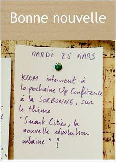 Jérôme, de Koom, sera sur scène pour parler de Smart Cities lors de la Up Conférence (Groupe SOS) le 25 mars ! Inscription par ici : http://www.groupe-sos.org/up-conferences/participez/id/231#inscription
