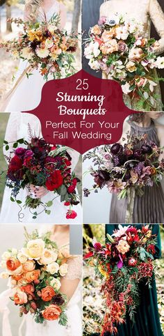 Take a look at these 25 Stunning Fall Wedding Bouquets!
