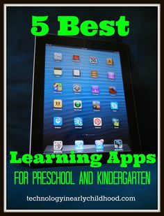 Five Best Learning Apps For Pre-K and Kindergarten. Great apps for individual, classroom or homeschool use!