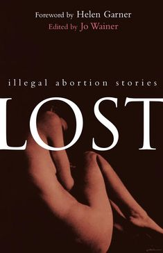 Lost - Illegal Abortion Stories-want to read this!