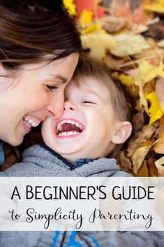 A Beginner's Guide to Simplicity Parenting