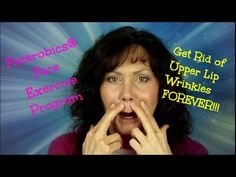 Face Exercise - Get Rid of Upper Lip Wrinkles or Smokers Lip Lines Permanently! - YouTube