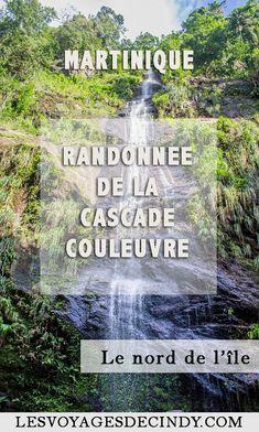 La randonnée de la cascade Couleuvre en Martinique