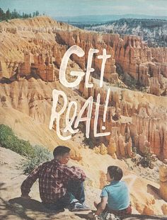 GET REAL! by Josh LaFayette, via Flickr