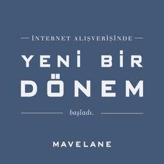 Bugün alışverişte yeni bir dönem başladı. - mavelane.com