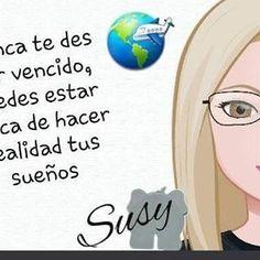 #susy  #postiva #metas #sueños #sisepuede #mentepositiva #lavidaloca #coach #coaching #fe #enloqueteenfocassexpande