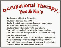 Yes and No's of Occupational Therapy