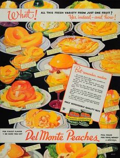 1934 Ad Del Monte Peaches Fruit Desserts Canned Food Preserved Sweets Gelatin Retro Ads, Vintage Ads, Vintage Food, Vintage Images, Old Advertisements, Advertising, Del Taco, Candy Drinks, Vintage Calendar