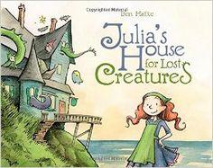 Julia's House for Lost Creatures: Ben Hatke: 9781596438668: Amazon.com: Books