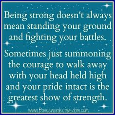 Wisdom To Inspire The Soul: The greatest show of strength.