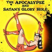 The Apocalypse and Satan's Glory Hole | [Timothy W. Long, Jonathan Moon]