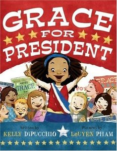Grace decides to run for president after learning that there's never been a FEMALE president. This picture book covers the American electoral system, but also teaches them the value of hard work, courage, and independent thought. And girl power!