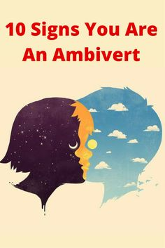 10 Signs You Are An Ambivert